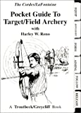 Pocket Guide to Target/Field Archery (1931676135) by Lafontaine, Gary