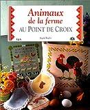 img - for Animaux de la ferme au point de croix book / textbook / text book