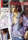 echange, troc Collectif - Portrait, volume 2 : 12 modèles étape par étape