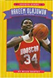 Hakeem Olajuwon: The Dream (Sports Stars (Children's Press Cloth)) (0516043870) by Harvey, Miles