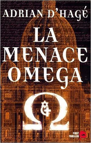 Hagé, Adrian - La Menace Omega