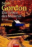 Die Erben des Medicus: Roman - Noah Gordon