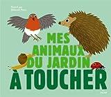 """Afficher """"Mes animaux du jardin à toucher"""""""