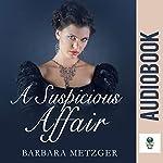 A Suspicious Affair   Barbara Metzger