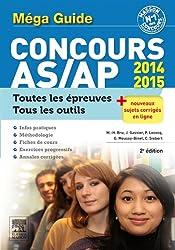 Méga guide Concours AS/AP 2e NP: Épreuves écrites et orale