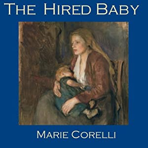 The Hired Baby | [Marie Corelli]