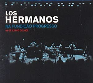 Amazon.com: Los Hermanos: Los Hermanos Na Fundicao Progresso: Music