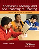 Adolescent Literacy and the Teaching of Reading: Lessons for Teachers of Literature