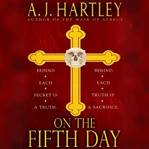 On the Fifth Day | [A. J. Hartley]