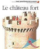 echange, troc Collectif - Le château fort