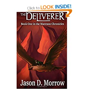 The Deliverer: Book One in the Marenon Chronicles