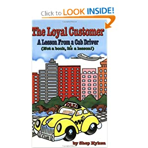 The Loyal Customer: A Lesson From a Cab Driver