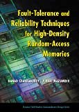 img - for Fault-Tolerance and Reliability Techniques for High-Density Random-Access Memories (Prentice Hall Modern Semiconductor Design Series) book / textbook / text book