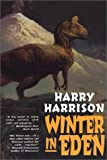Winter in Eden (Eden Trilogy) (0743412915) by Harry Harrison