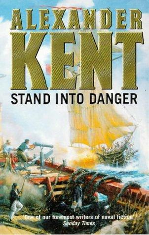 Stand Into Danger, Alexander Kent