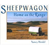Sheepwagon: Home on the Range