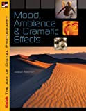 Product 1579909701 - Product title KODAK The Art of Digital Photography: Mood, Ambience & Dramatic Effects