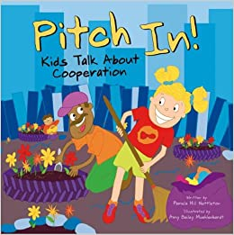Pitch In!: Kids Talk About Cooperation
