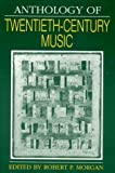 img - for Anthology of Twentieth-Century Music (The Norton Introduction to Music History) book / textbook / text book