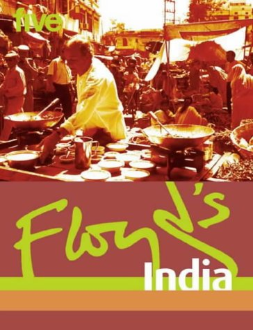 Floyd's India by Keith Floyd