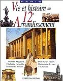 Vie et Histoire du  XIIe Arrondissement de Paris