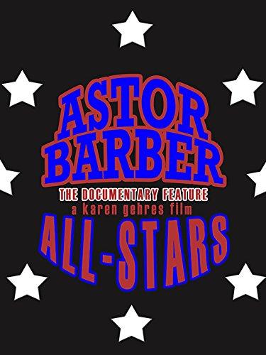 Astor Barber All-Stars on Amazon Prime Video UK