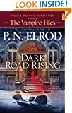 Dark Road Rising (Vampire Files)