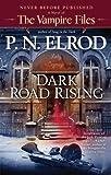 Dark Road Rising (Vampire Files) (044101755X) by Elrod, P. N.