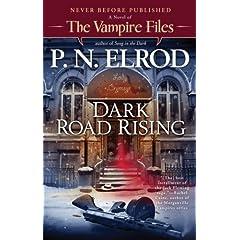 Dark Road Rising by P.N. Elrod