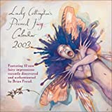 Lady Cottington's Pressed Fairies 2003 Wall Calendar (0740724843) by Froud, Brian