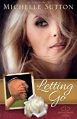 Letting Go (Healing Hearts #01) [ LETTING GO (HEALING HEARTS #01) BY Sutton, Michelle ( Author ) Aug-01-2011