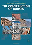 The Construction of Houses (072820486X) by Worthing, Derek