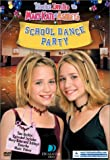 Youre Invited to Mary-Kate & Ashleys School Dance Party