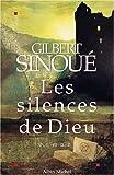 echange, troc Gilbert Sinoué - Les Silences de Dieu