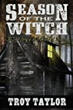 Season of the Witch (1892523051) by Taylor, Troy