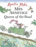 Mrs Armitage Queen Of The Road (0099434245) by Quentin Blake
