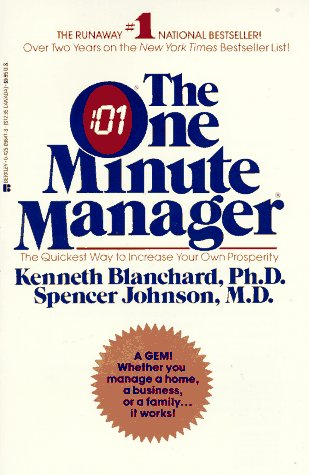 The One Minute Manager, Kenneth  Blanchard; Spencer  Johnson