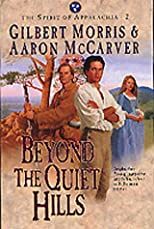 Beyond the Quiet Hills (Spirit of Appalachia)