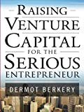img - for Raising Venture Capital for the Serious Entrepreneur book / textbook / text book
