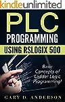 PLC Programming using RSLogix 500: Ba...