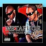 Ghetto Snobz by Metaphor
