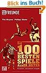 Die 100 besten Spiele aller Zeiten: E...