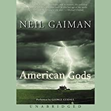 American Gods Audiobook by Neil Gaiman Narrated by George Guidall