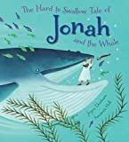 Hard to Swallow Tale of Jonah and the Whale