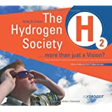"Hydrogen Society: More Than Just a Vision?von ""Arno A. Evers"""