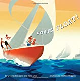 img - for Boats Float! (Richard Jackson Book) book / textbook / text book