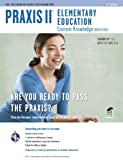 Praxis II Elementary Education: Content Knowledge  (0014/5014) 2nd Ed. (PRAXIS Teacher Certification Test Prep)