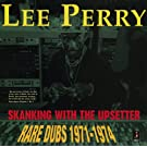 Skanking With The Upsetter: Rare Dubs 1971-1974