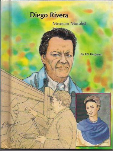 Diego Rivera: Mexican Muralist (People of Distinction)