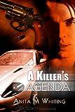 A Killer's Agenda